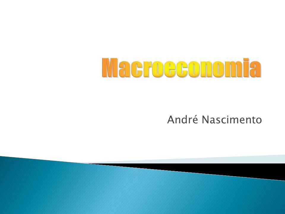 Macroeconomia André Nascimento