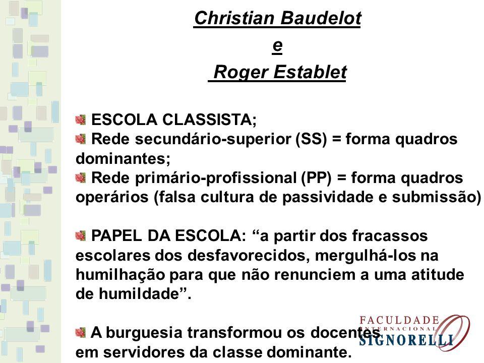 Christian Baudelot e Roger Establet
