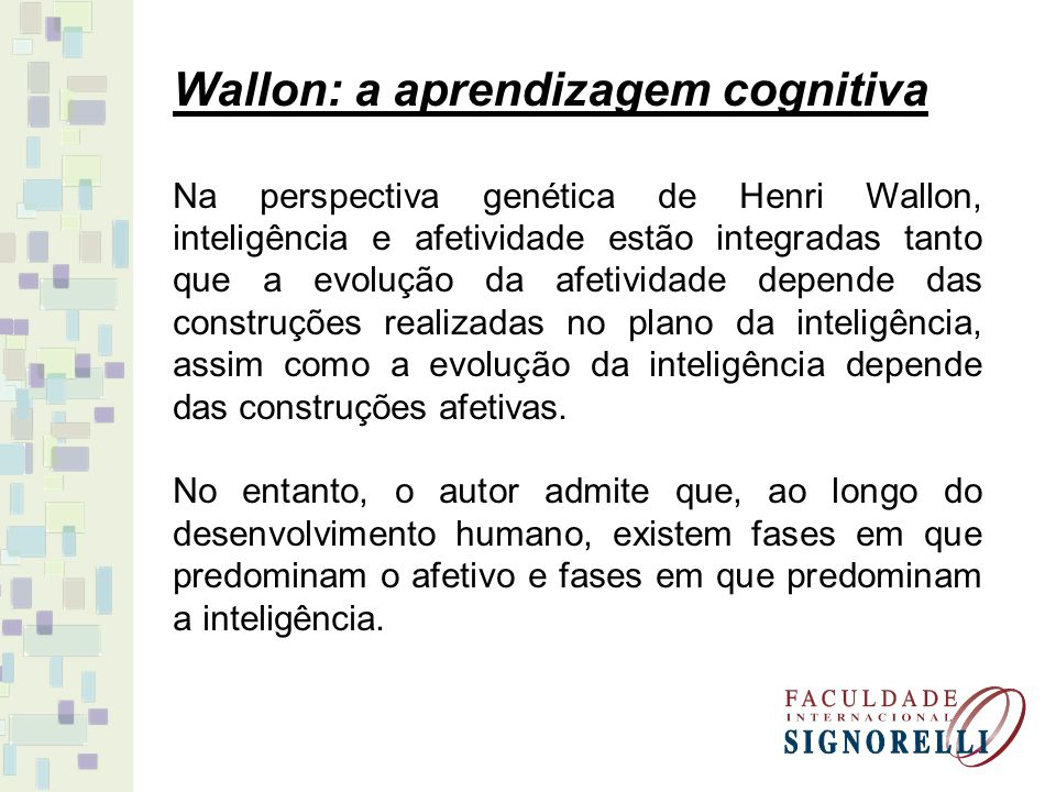 Wallon: a aprendizagem cognitiva
