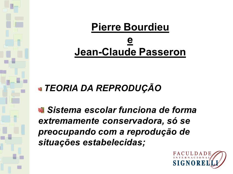 Pierre Bourdieu e Jean-Claude Passeron