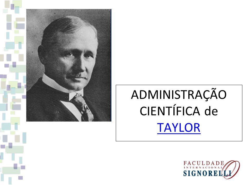 ADMINISTRAÇÃO CIENTÍFICA de TAYLOR