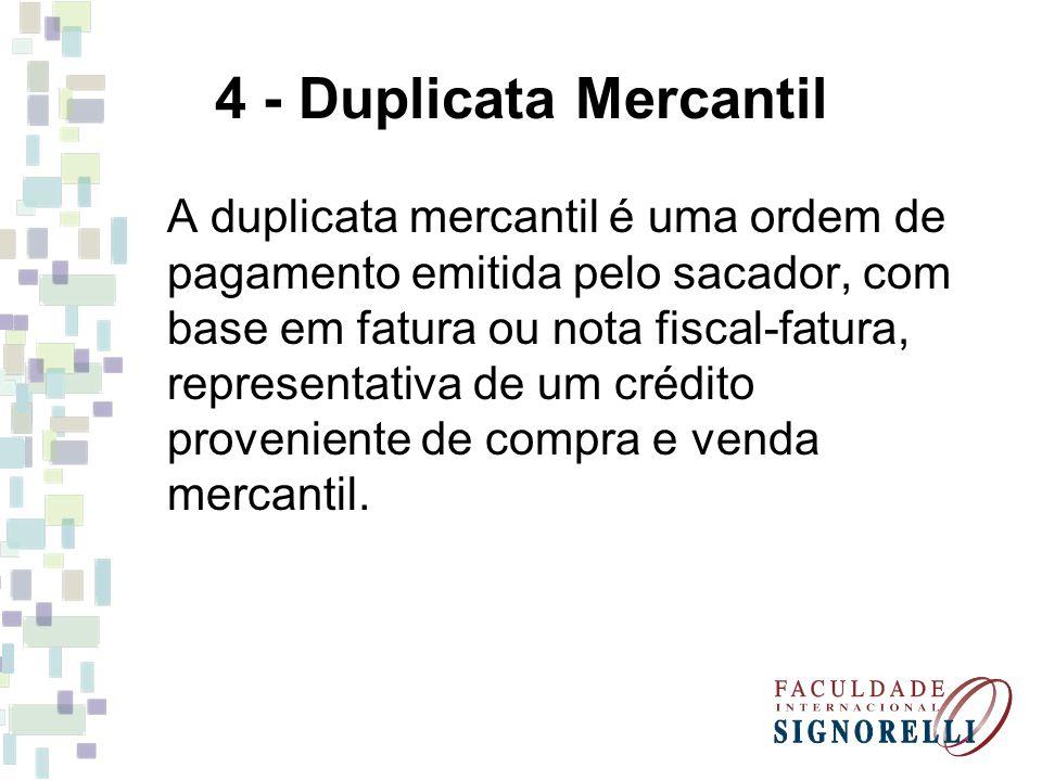 4 - Duplicata Mercantil