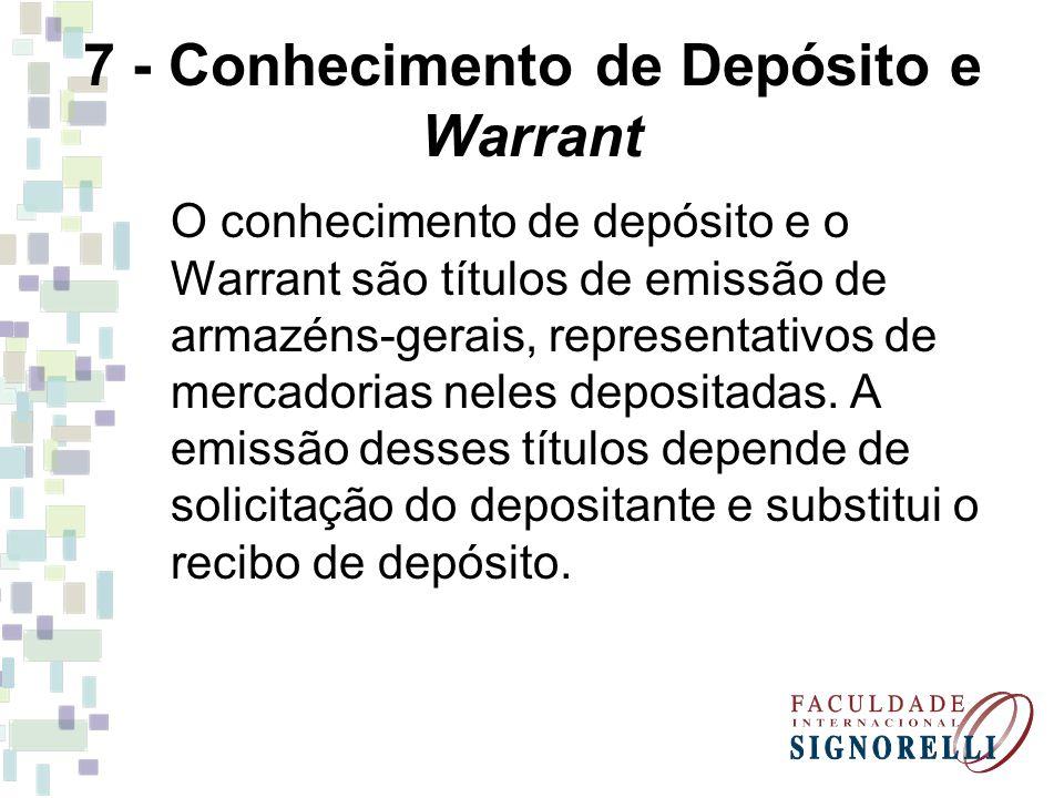 7 - Conhecimento de Depósito e Warrant