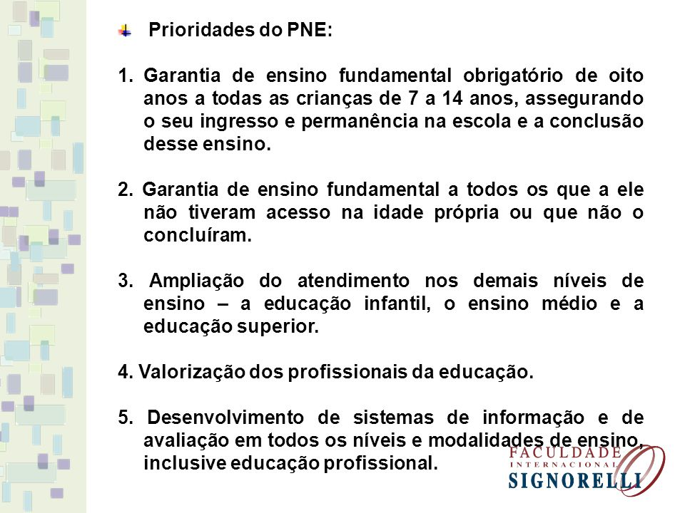 Prioridades do PNE: