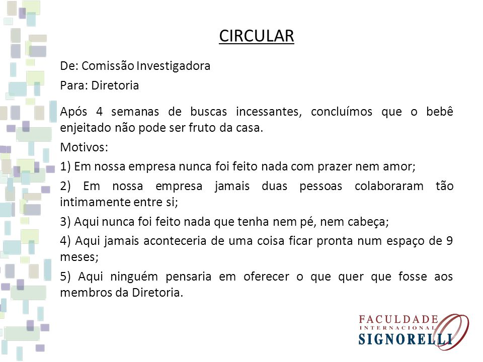CIRCULAR De: Comissão Investigadora Para: Diretoria