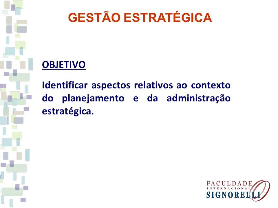 GESTÃO ESTRATÉGICA OBJETIVO