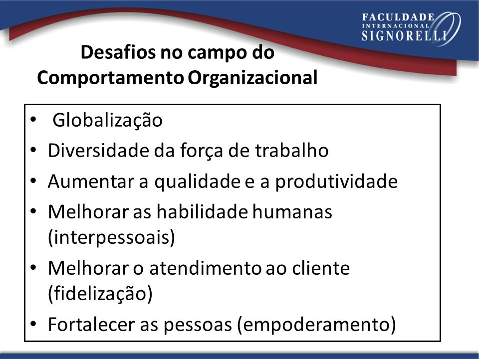 Desafios no campo do Comportamento Organizacional