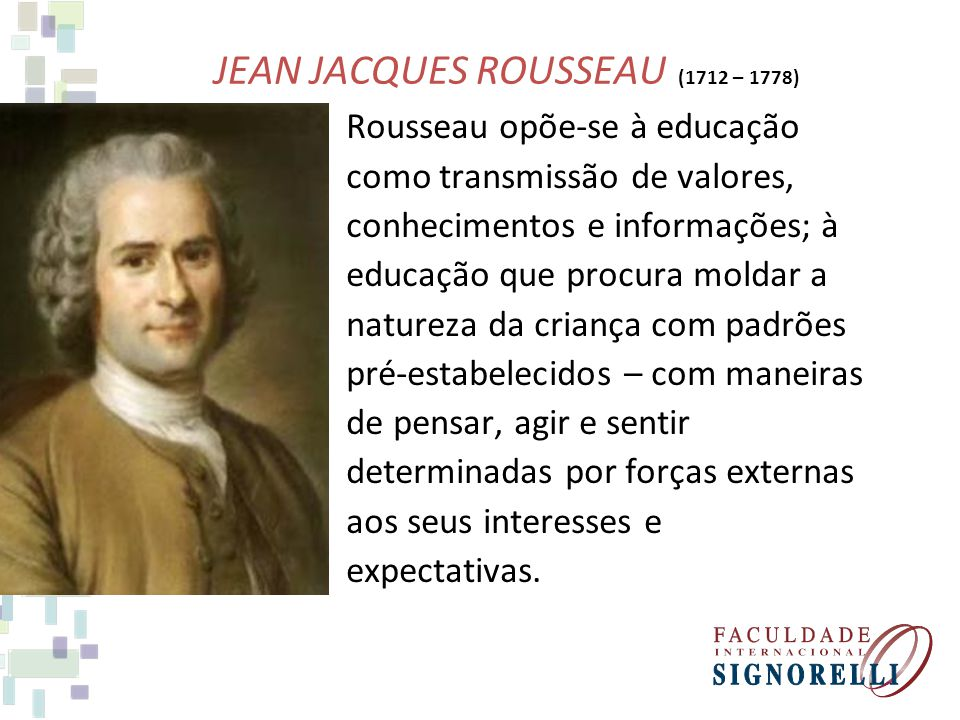 JEAN JACQUES ROUSSEAU (1712 – 1778)