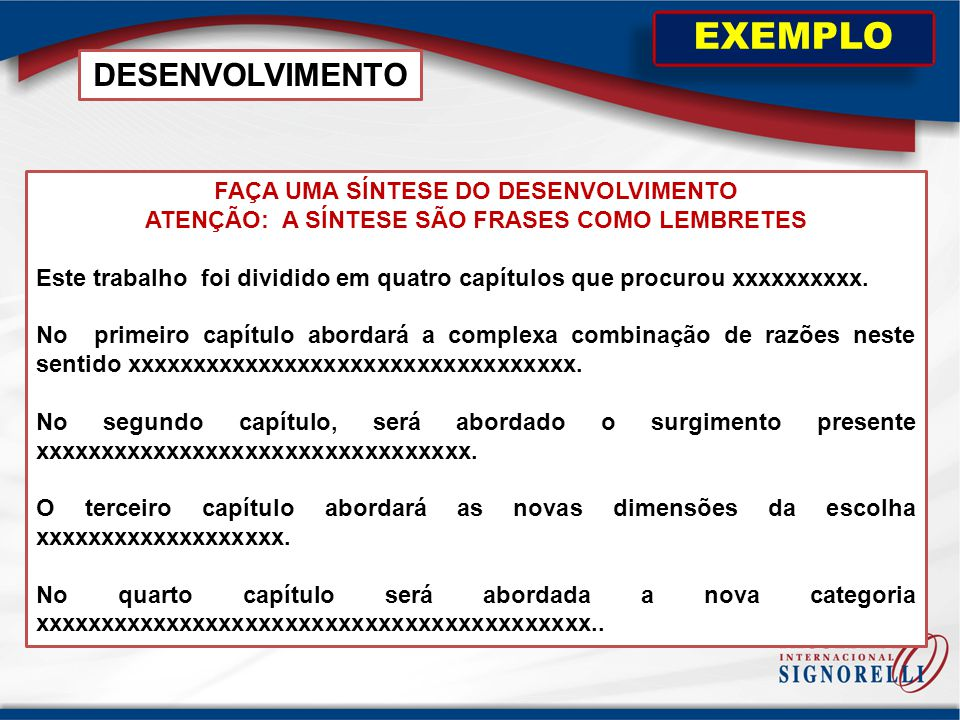 EXEMPLO DESENVOLVIMENTO FAÇA UMA SÍNTESE DO DESENVOLVIMENTO
