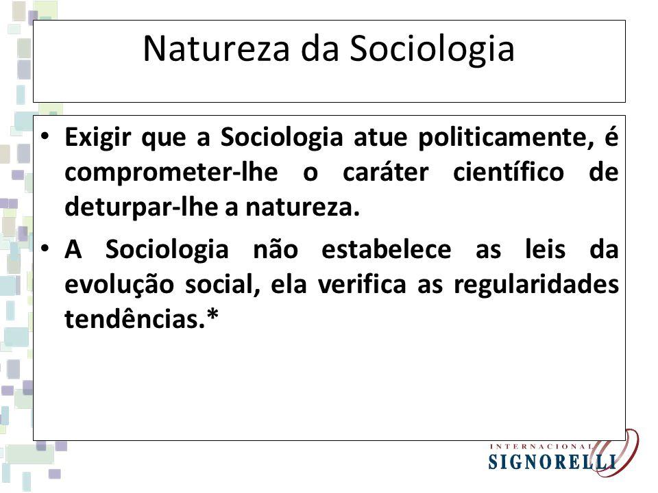 Natureza da Sociologia