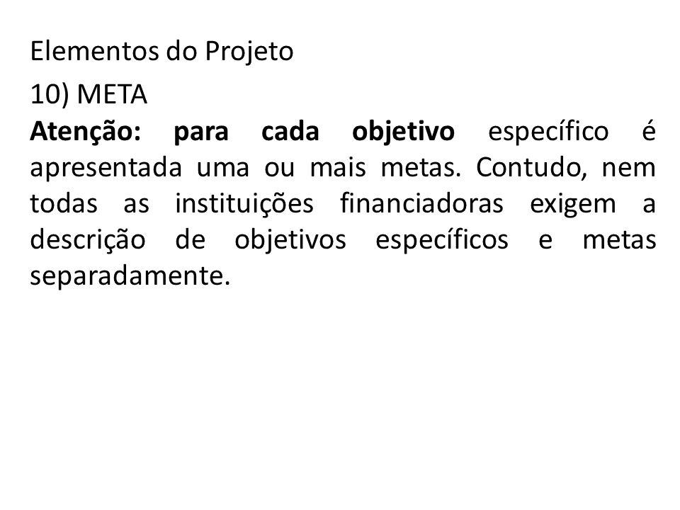 Elementos do Projeto 10) META.