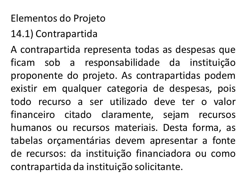 Elementos do Projeto 14.1) Contrapartida.