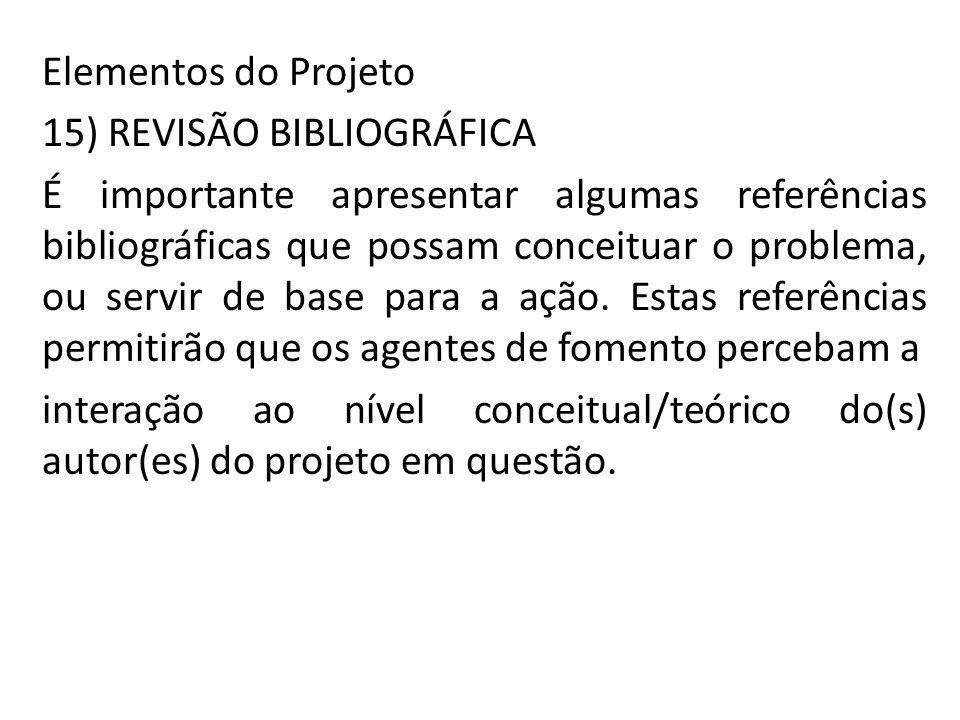 Elementos do Projeto 15) REVISÃO BIBLIOGRÁFICA.
