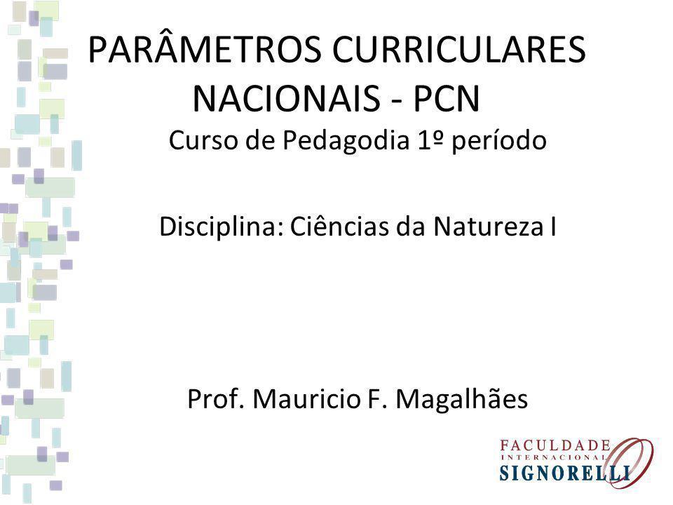 PARÂMETROS CURRICULARES NACIONAIS - PCN