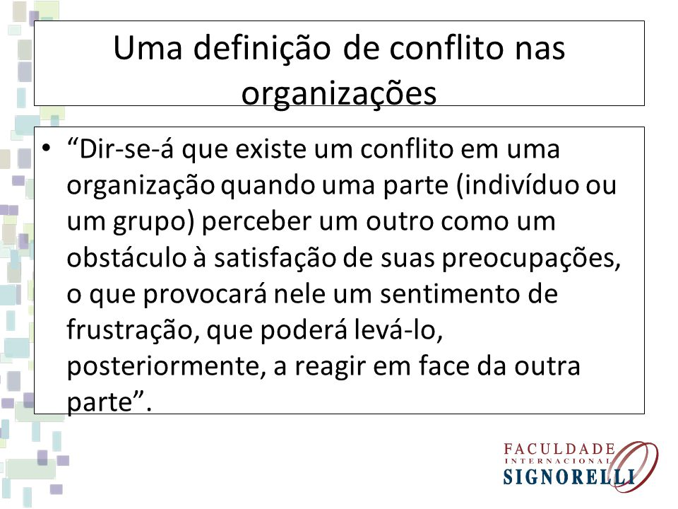 Uma definição de conflito nas organizações
