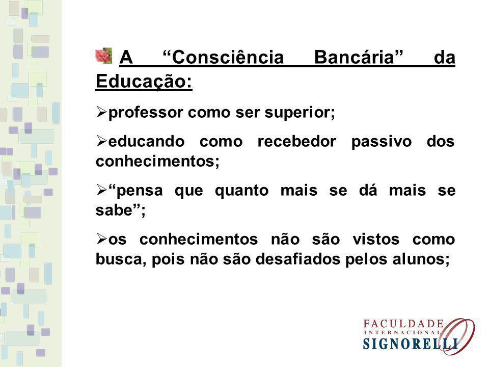 A Consciência Bancária da Educação: