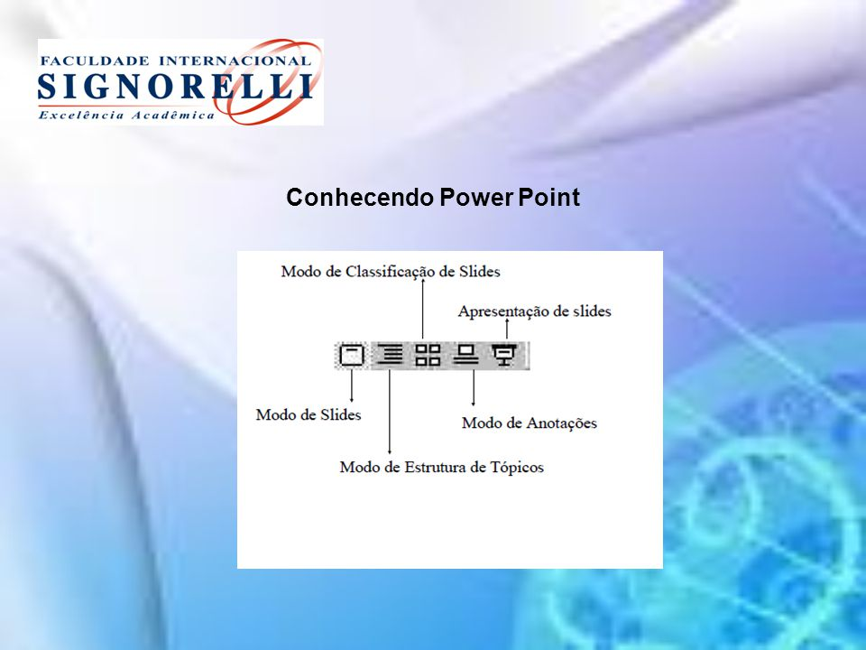 Conhecendo Power Point