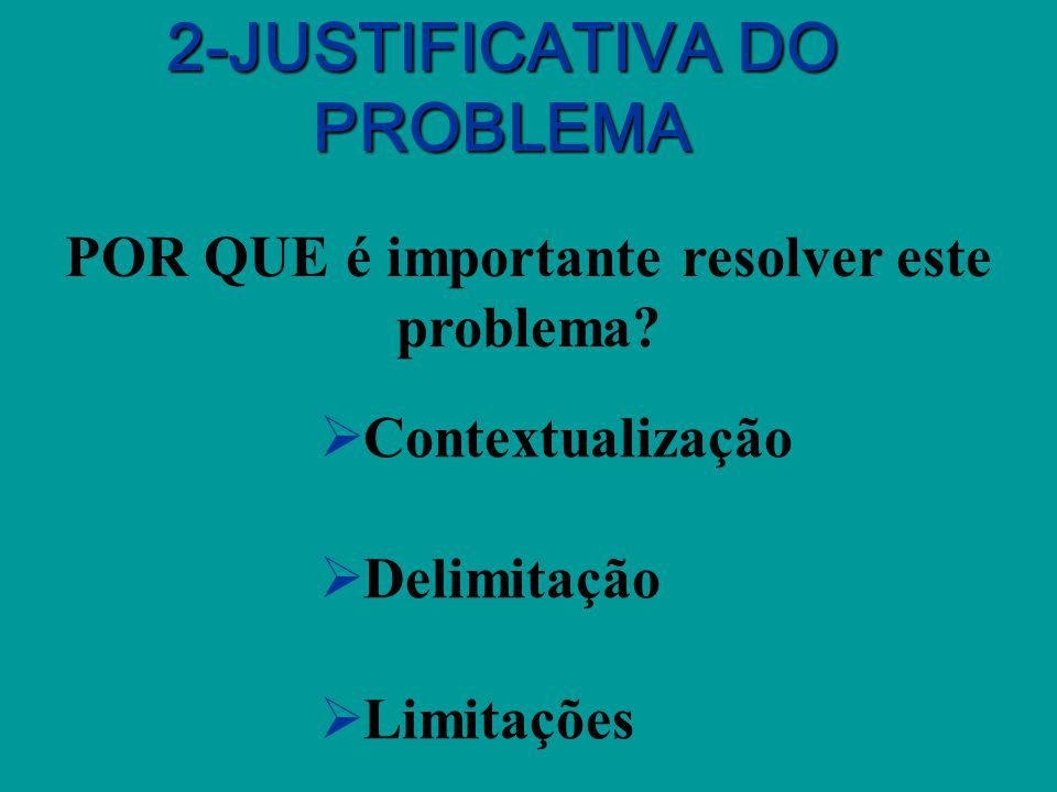 2-JUSTIFICATIVA DO PROBLEMA