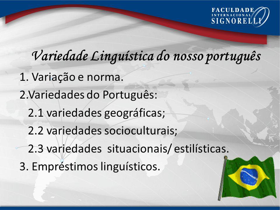 Variedade Linguística do nosso português