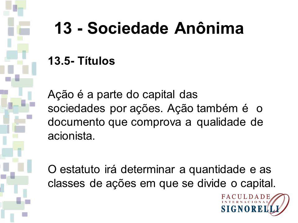 13 - Sociedade Anônima 13.5- Títulos