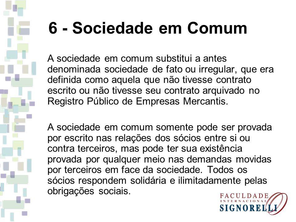6 - Sociedade em Comum