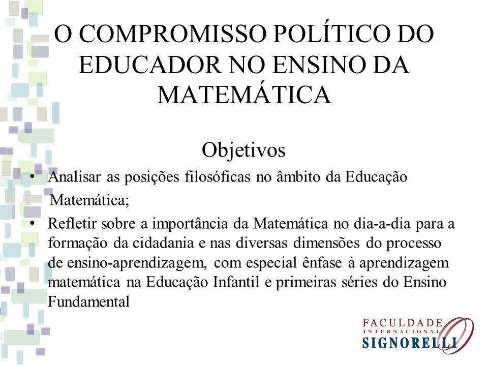 O COMPROMISSO POLÍTICO DO EDUCADOR NO ENSINO DA MATEMÁTICA