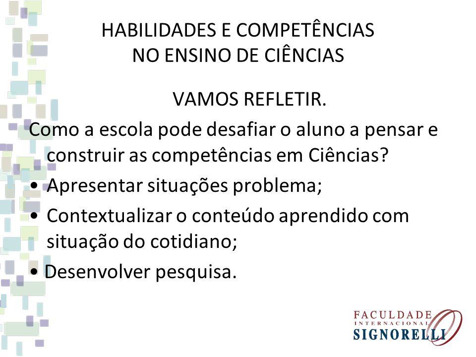 HABILIDADES E COMPETÊNCIAS NO ENSINO DE CIÊNCIAS