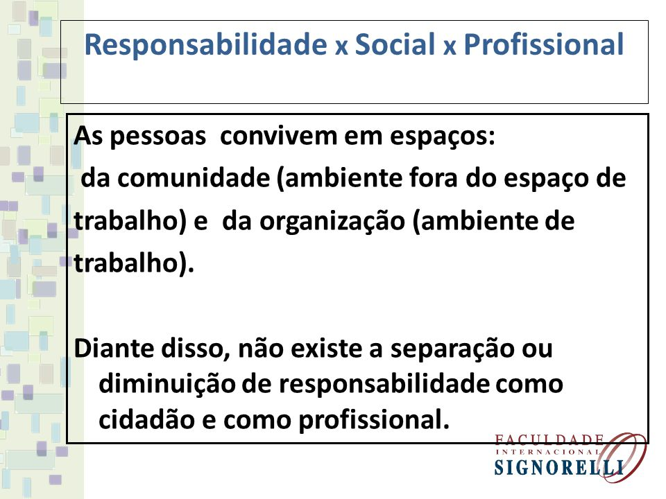 Responsabilidade x Social x Profissional