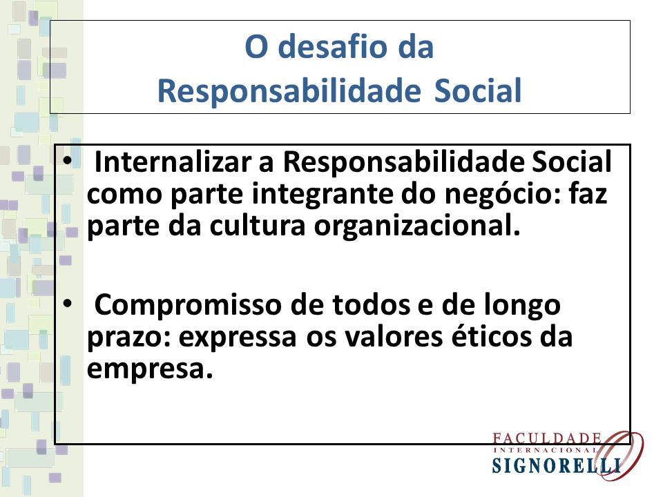 O desafio da Responsabilidade Social