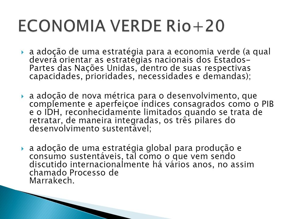 ECONOMIA VERDE Rio+20