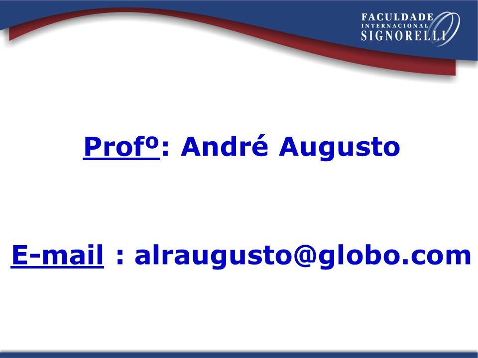 E-mail : alraugusto@globo.com