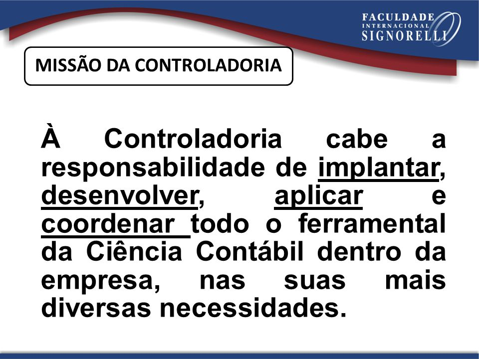 MISSÃO DA CONTROLADORIA