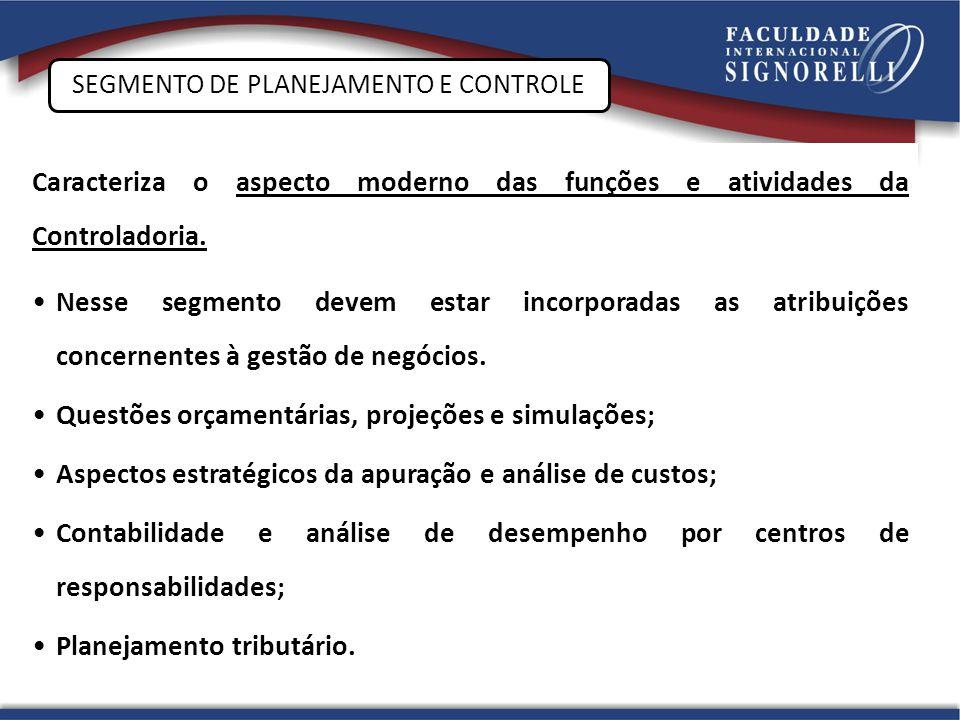 SEGMENTO DE PLANEJAMENTO E CONTROLE