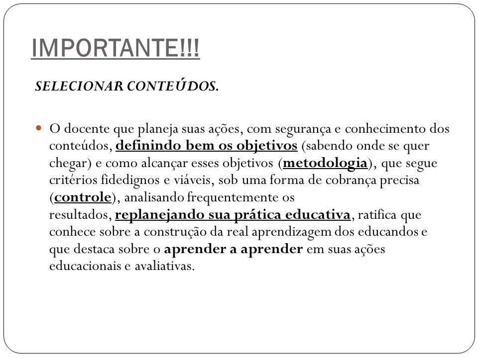 IMPORTANTE!!! SELECIONAR CONTEÚDOS.