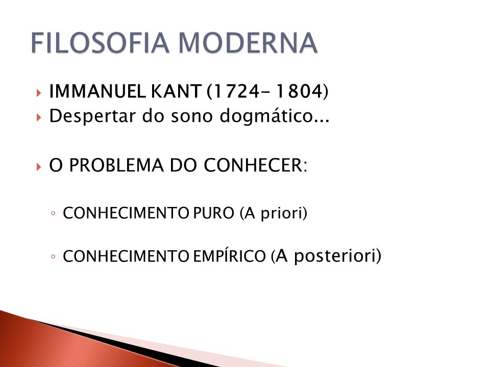 FILOSOFIA MODERNA IMMANUEL KANT (1724- 1804)
