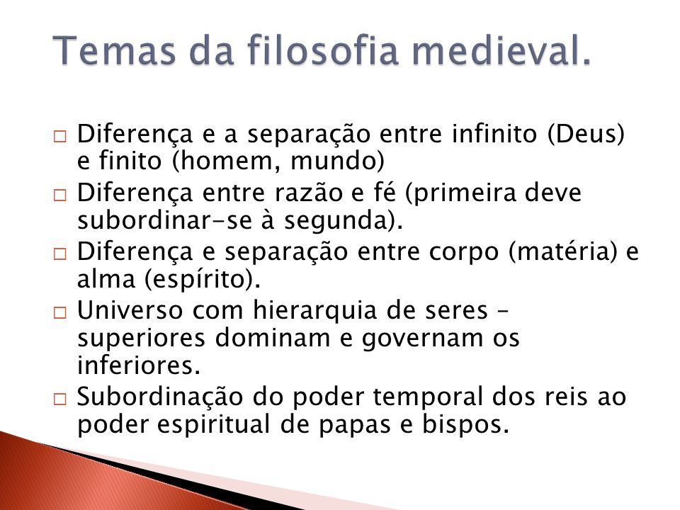 Temas da filosofia medieval.