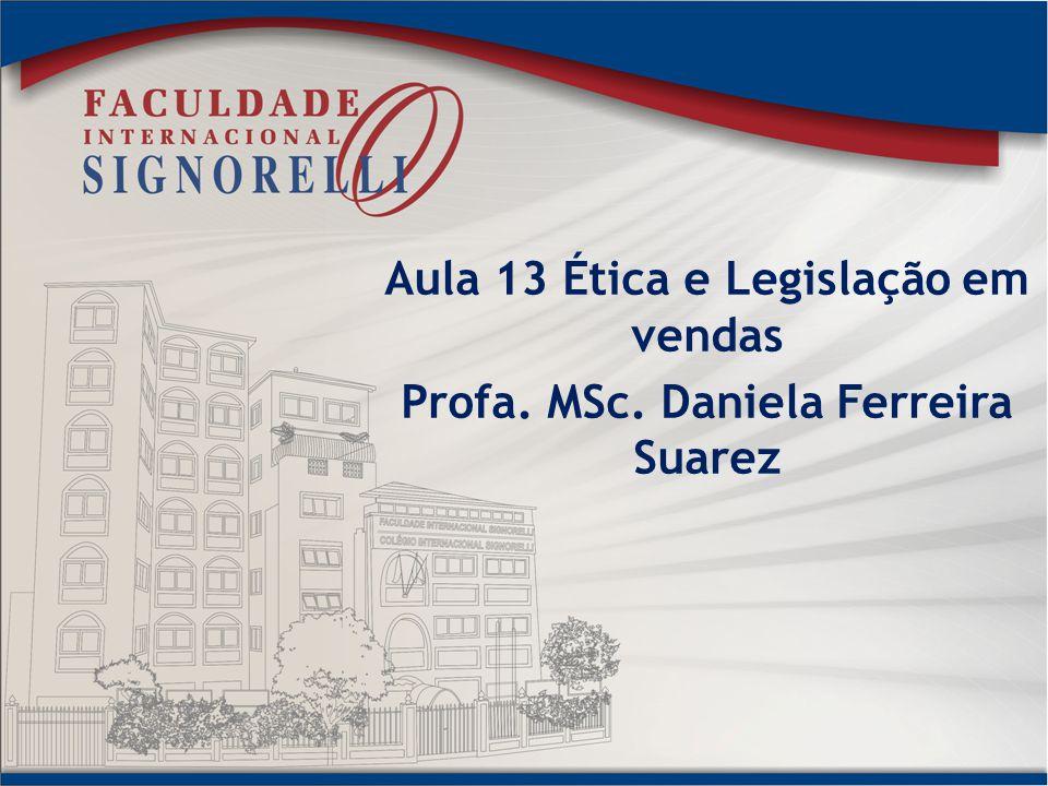 Aula 13 Ética e Legislação em vendas