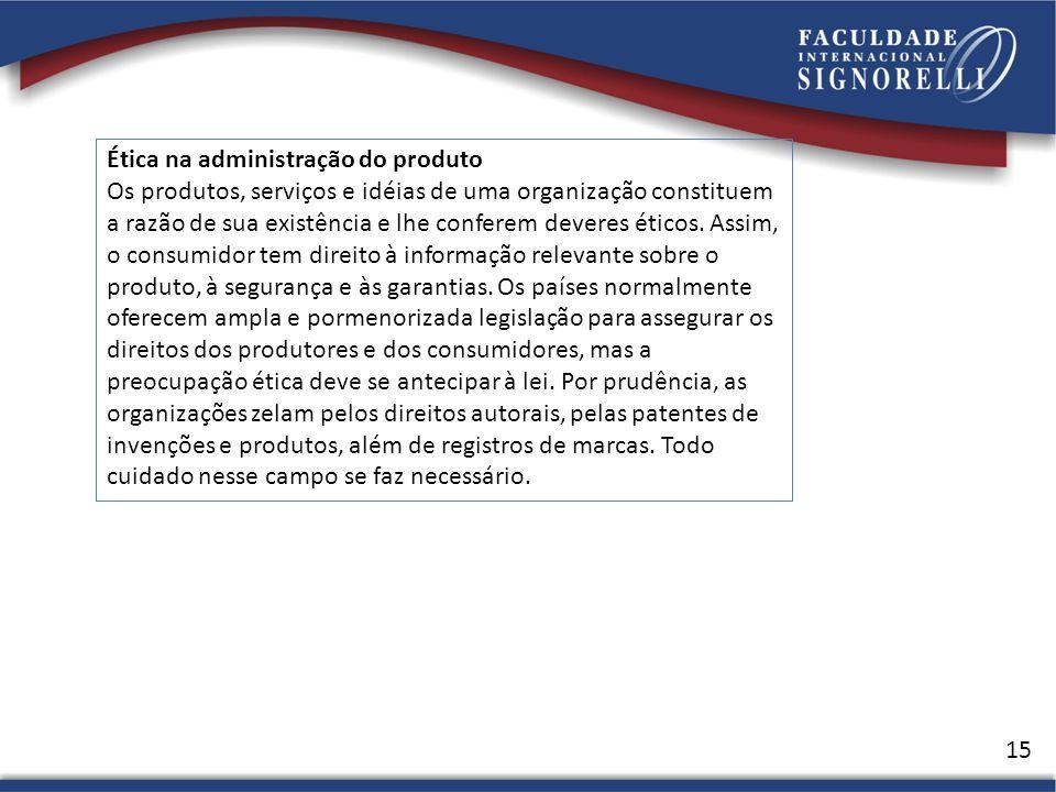 Ética na administração do produto
