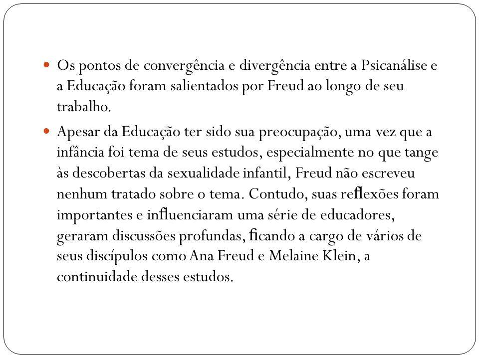 Os pontos de convergência e divergência entre a Psicanálise e a Educação foram salientados por Freud ao longo de seu trabalho.