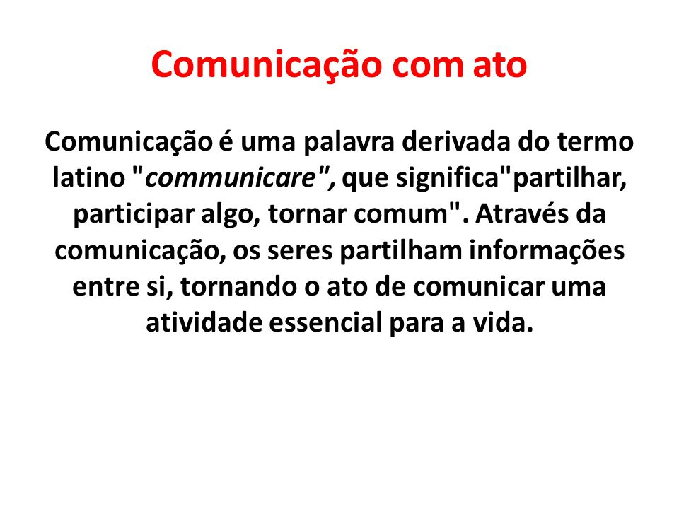 Comunicação com ato