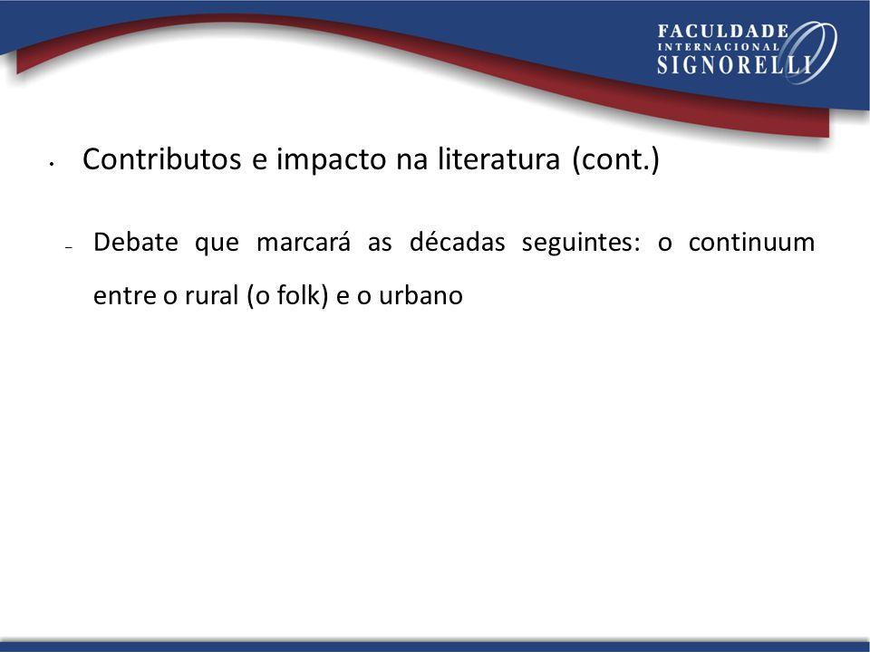 Contributos e impacto na literatura (cont.)
