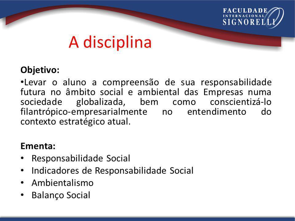 A disciplina Objetivo:
