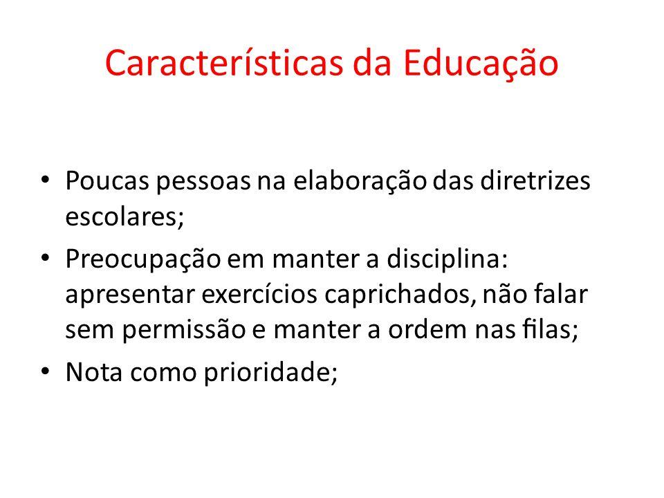 Características da Educação