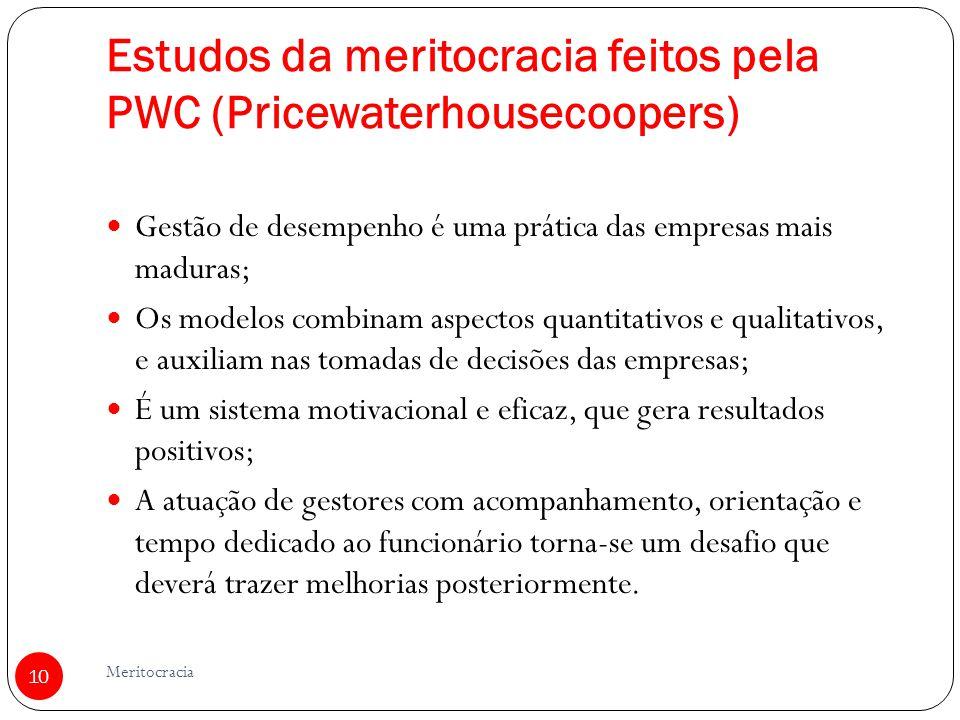 Estudos da meritocracia feitos pela PWC (Pricewaterhousecoopers)