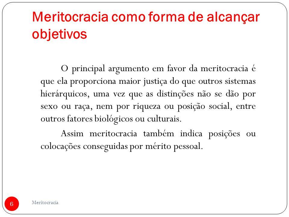 Meritocracia como forma de alcançar objetivos