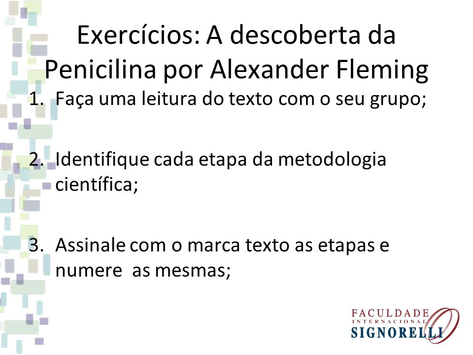 Exercícios: A descoberta da Penicilina por Alexander Fleming