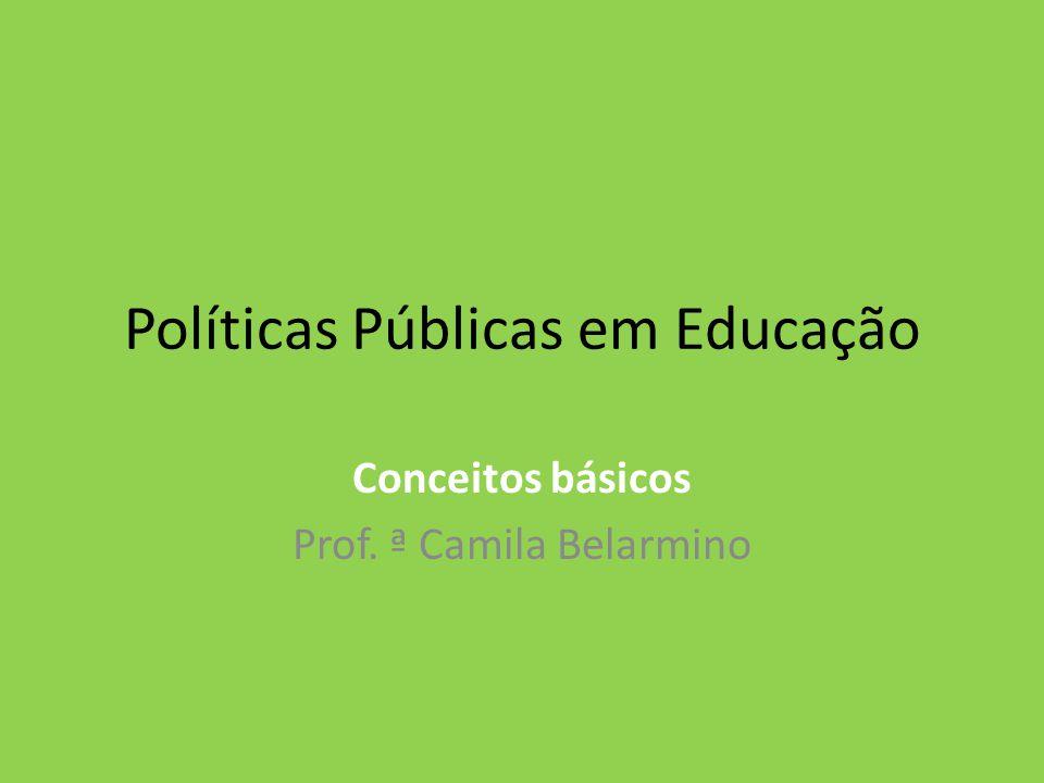 Políticas Públicas em Educação