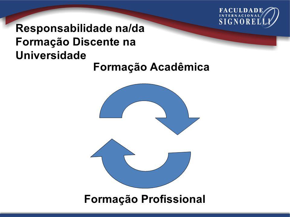 Responsabilidade na/da Formação Discente na Universidade