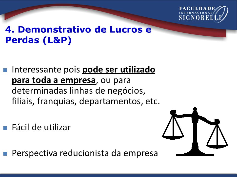4. Demonstrativo de Lucros e Perdas (L&P)