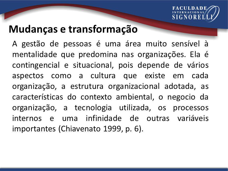 Mudanças e transformação